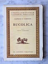 Calpurnii et Nemesiani Bucolica, edidit Caesar Giarratano, Turin 1966