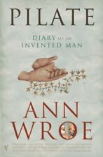 Pilate: The Diary of an Invented Man-Ann Wroe