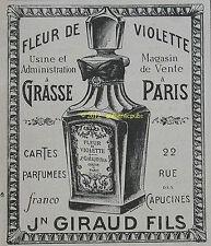 PUBLICITE PARFUM FLEUR DE VIOLETTE JN GIRAUD FILS A GRASSE DE 1908 FRENCH AD PUB
