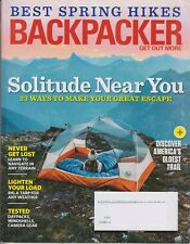 Backpacker May/June 2019 Solitude Near You! 23 Ways to Make Your Great Escape