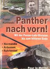 Kurowski: PANTHER NACH VORN! Mit der Panzer-Lehr-Division bis zum bitteren Ende