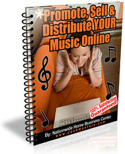PROMOTE SELL & DISTRIBUTE YOUR MUSIC ONLINE PDF EBOOK FREE SHIPPING