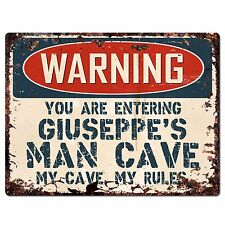 PFMC-1016 WARNING GIUSEPPE'S MAN CAVE Chic Sign Home man cave Decor Funny Gift