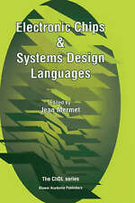ELECTRONIC CHIPS & SYSTEMS DESIGN LANGUAGES., Mermet, Jean. (editor)., Used; Lik