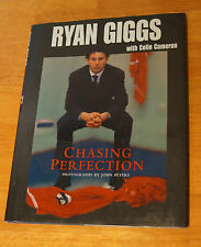 Chasing Perfection: RYAN GIGGS by Colin Cameron BOOK