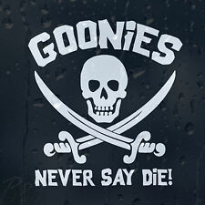 The Goonies Family Skull Pirate Sign Never Say Die Car Decal Vinyl Sticker