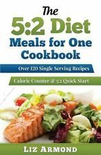 The 5:2 Diet Meals for One by Liz Armond (2015, Paperback)