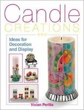Candle Creations: Ideas for Decoration and Display-ExLibrary