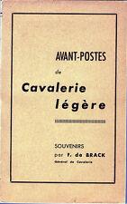 C1 NAPOLEON General de Brack AVANT POSTES DE CAVALERIE LEGERE Preface WEYGAND