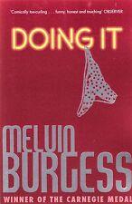 Facendo da Melvin Burgess (libro in brossura, 2014) NUOVO LIBRO
