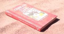 GIBRAN, Il Profeta & Il Giardino del Profeta, 1992, Grandi Tascabili Newton.
