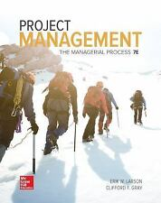Project Management : The Managerial Process by Clifford F.