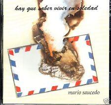 Mario Saucedo  Hay que Saber Vivir en Soledad   BRAND NEW SEALED   CD