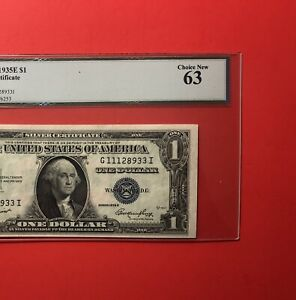 1935 E - $1 SILVER CERTIFICATE NOTE,GRADED BY LEGACY CHOICE NEW 63.