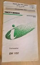Tricity Bendix DH102  DH 102  Dishwasher Instruction Book / Guide / Manual