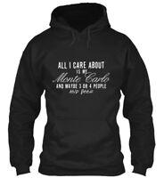 All I Care About Is My Mc...dark S - Monte Carlo And Gildan Hoodie Sweatshirt