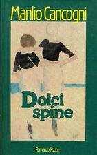 CANCOGNI Manlio (Bologna 1916), Dolci spine