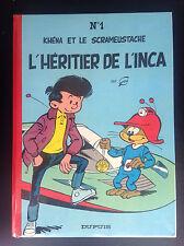 L'héritier de l'Inca Scrameustache Gos EO 1973 TRES BON ETAT