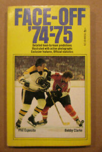 VINTAGE HOCKEY BOOK FACE-OFF 1974-75 PHIL ESPOSITO BOBBY CLARKE ON COVER RARE