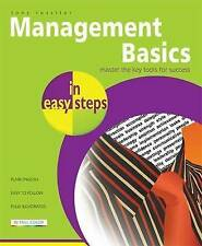 Management Basics in Easy Steps: Packed with Tips for Becoming a Better Manager