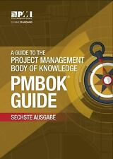 A guide to the Project Management Body of Knowledge [PMBOK Guide]: [German versi
