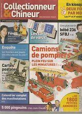 COLLECTIONNEUR & CHINEUR N° 7--CAMIONS DE POMPIERS/FEVES/BEBE 236 SFBJ