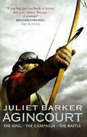 Agincourt: The King, the Campaign, the Battle,Juliet Barker