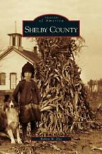 Shelby County (Hardback or Cased Book)