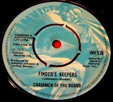 "Chairmen Of The Board Finder's Keepers 7"" UK ORIG 1973 Invictus b/w Instr. VINYL"