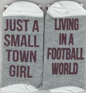 """Ladies One Size Crew Socks """"Just a Small Town Girl Living in a Football world"""""""