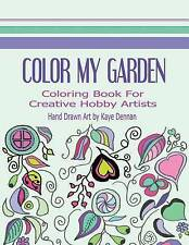 Color My Garden: Coloring Book for Adult Hobbiests by Studio, Kd Coloring