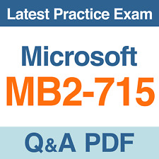 Microsoft Practice Test MB2-715 Microsoft Dynamics 365 Exam Questions PDF