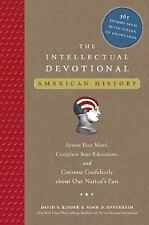 The Intellectual Devotional - American History : Revive Your Mind, Complete Your