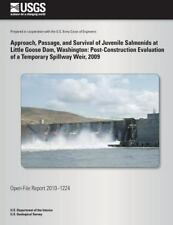 Approach, Passage, and Survival of Juvenile Salmonids at Little Goose Dam,.