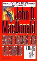 Bright Orange for the Shroud by MacDonald, John D.