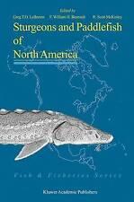 NEW Sturgeons and Paddlefish of North America (Fish & Fisheries Series)