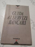 Guida Ai Servicios Banco el Mundo Editorial - Cariplo 1992