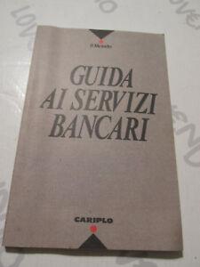 Guide to The Servizi Banking The World Editore - Cariplo 1992
