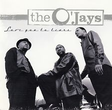 The O 'Jays: Love You To Tears/CD