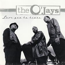 THE O'JAYS : LOVE YOU TO TEARS / CD