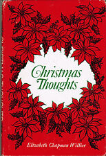 RARE SIGNED Christmas Thoughts by Elizabeth Chapman Willier, XMas Legends, Poems