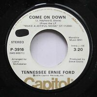 Country Promo 45 Tennessee Ernie Ford - Come On Down / Bits And Pieces Of Life O