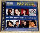 NEU, OVP - DER DEUTSCHE FOX CLUB 2 - Aus den deutschen Discotheken - CD