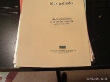 Blas Galindo: 5 Canciones a la madre muerta, voice-piano (Ed Mexicanes de Musica