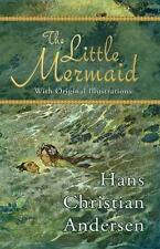 The Little Mermaid (with Original Illustrations) by Hans Christian Andersen (Paperback / softback, 2014)