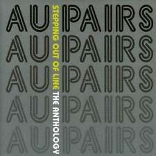 Au Pairs - Stepping Out Of Line - The Anthology (NEW 2CD)