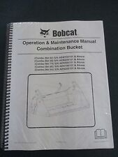 Bobcat Skid Steer Combination Bucket Operation & Maintenance Manual 6987340 2012