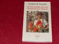 [BIBL. H.& P-J.OSWALD] FREDERIC H. FAJARDIE / FEMMES ROUGES 1998 Signé ! Mai 68