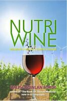 Nutriwine Wellbeing - Health - Climate Change 9780957131859 | Brand New