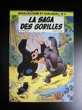 La saga des Gorilles EO 1982 TTBE Boulouloum et Guiliguili Mazel et Cauvin